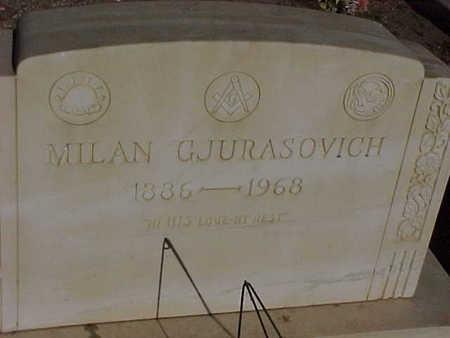 GJURASOVICH, MILAN - Gila County, Arizona   MILAN GJURASOVICH - Arizona Gravestone Photos