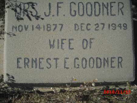 GOODNER, MRS. J. F. - Gila County, Arizona | MRS. J. F. GOODNER - Arizona Gravestone Photos