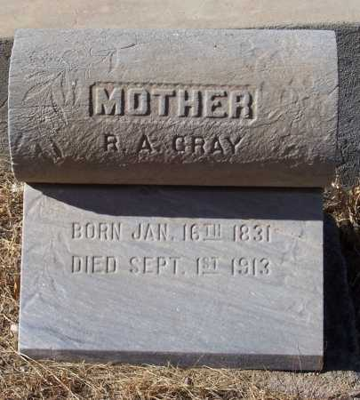 GRAY, R. A. - Gila County, Arizona | R. A. GRAY - Arizona Gravestone Photos