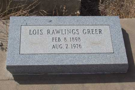 RAWLINGS GREER, LOIS - Gila County, Arizona | LOIS RAWLINGS GREER - Arizona Gravestone Photos