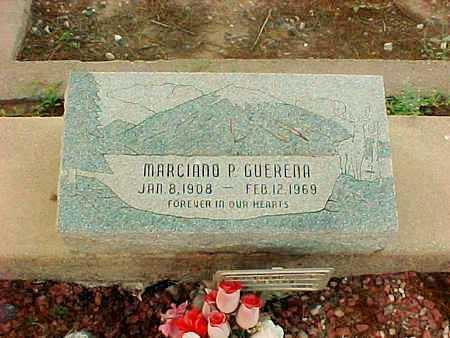 GUERENA, MARCIANO  P. - Gila County, Arizona | MARCIANO  P. GUERENA - Arizona Gravestone Photos