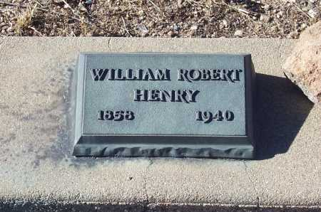HENRY, WILLIAM ROBERT - Gila County, Arizona | WILLIAM ROBERT HENRY - Arizona Gravestone Photos