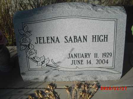 HIGH, JELENA SABAN - Gila County, Arizona   JELENA SABAN HIGH - Arizona Gravestone Photos