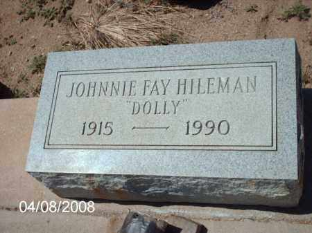 HILEMAN, JOHNNIE FAY - Gila County, Arizona | JOHNNIE FAY HILEMAN - Arizona Gravestone Photos
