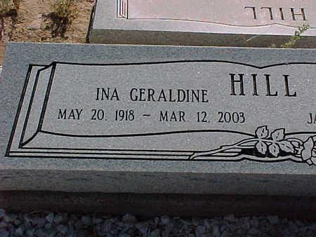 HILL, INA GERALDINE - Gila County, Arizona | INA GERALDINE HILL - Arizona Gravestone Photos