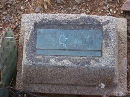 HOUSER, RALPH ALEX - Gila County, Arizona | RALPH ALEX HOUSER - Arizona Gravestone Photos