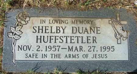 HUFFSTETLER, SHELBY - Gila County, Arizona | SHELBY HUFFSTETLER - Arizona Gravestone Photos