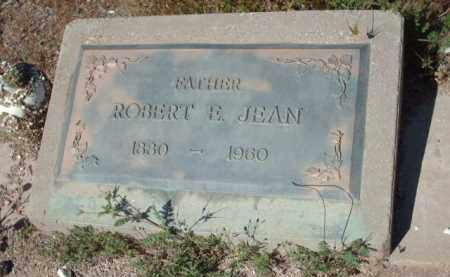 JEAN, ROBERT E. - Gila County, Arizona | ROBERT E. JEAN - Arizona Gravestone Photos