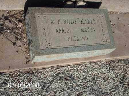 "KABLE, R .  ""RUDY"" - Gila County, Arizona | R .  ""RUDY"" KABLE - Arizona Gravestone Photos"