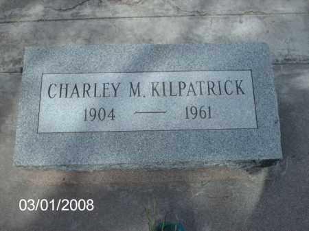 KILPATRICK, CHARLEY - Gila County, Arizona | CHARLEY KILPATRICK - Arizona Gravestone Photos