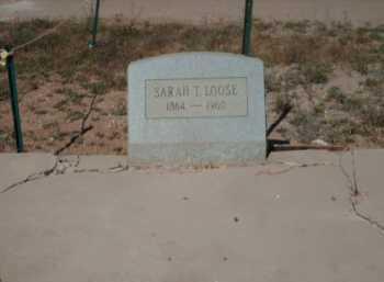 LOOSE, SARAH T. - Gila County, Arizona   SARAH T. LOOSE - Arizona Gravestone Photos