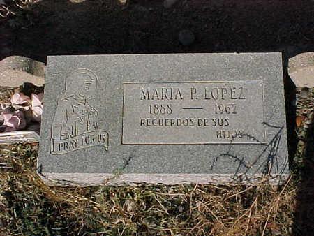 LOPEZ, MARIA  P. - Gila County, Arizona | MARIA  P. LOPEZ - Arizona Gravestone Photos