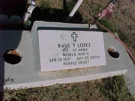 LOPEZ, RAUL V. - Gila County, Arizona | RAUL V. LOPEZ - Arizona Gravestone Photos