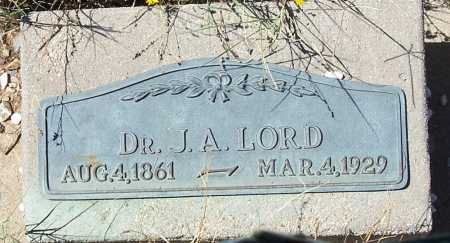 LORD, DR. J.A. - Gila County, Arizona   DR. J.A. LORD - Arizona Gravestone Photos