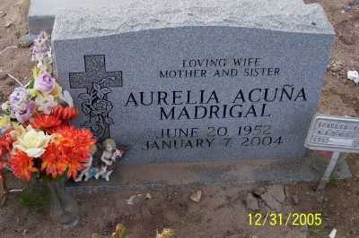 ACUNA MADRIGAL, AURELIA - Gila County, Arizona | AURELIA ACUNA MADRIGAL - Arizona Gravestone Photos