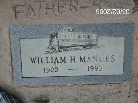 MANUES, WILLIAM  H. - Gila County, Arizona | WILLIAM  H. MANUES - Arizona Gravestone Photos