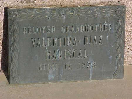 MARISCAL, VALENTINA DIAZ - Gila County, Arizona | VALENTINA DIAZ MARISCAL - Arizona Gravestone Photos