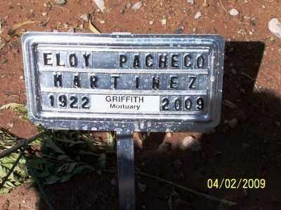MARTINEZ, ELOY PACHECO - Gila County, Arizona | ELOY PACHECO MARTINEZ - Arizona Gravestone Photos