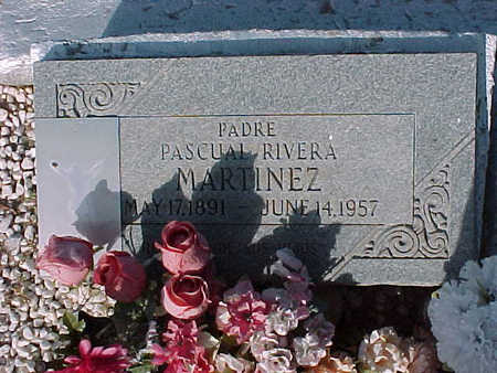 MARTINEZ, PASCUAL  RIVERA - Gila County, Arizona | PASCUAL  RIVERA MARTINEZ - Arizona Gravestone Photos
