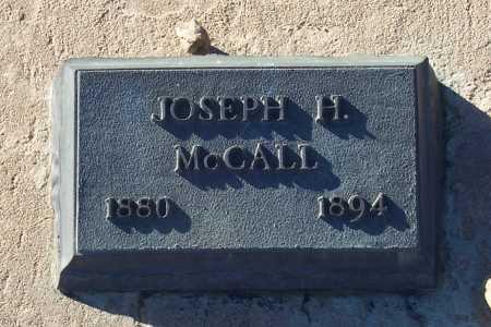 MC CALL, JOSEPH H. - Gila County, Arizona | JOSEPH H. MC CALL - Arizona Gravestone Photos