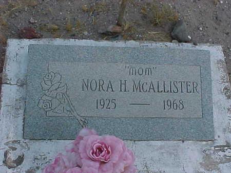 MCALLISTER, NORA  H. - Gila County, Arizona | NORA  H. MCALLISTER - Arizona Gravestone Photos