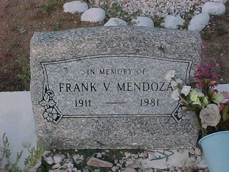 MENDOZA, FRANK  V. - Gila County, Arizona   FRANK  V. MENDOZA - Arizona Gravestone Photos