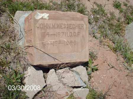 MESSECHER, JOHN M. - Gila County, Arizona | JOHN M. MESSECHER - Arizona Gravestone Photos