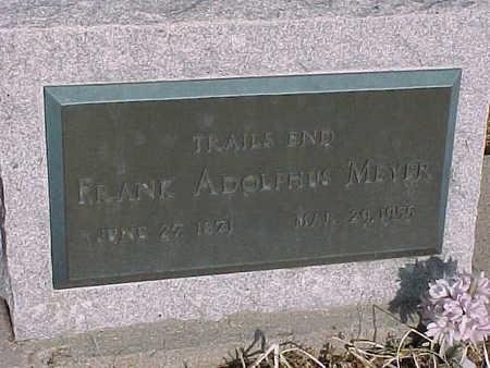 MEYER, FRANK ADOLPHUS - Gila County, Arizona | FRANK ADOLPHUS MEYER - Arizona Gravestone Photos