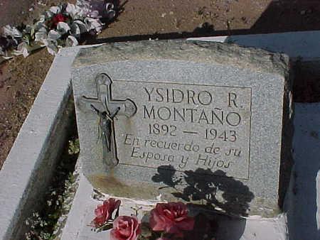 MONTANO, YSIDRO  R. - Gila County, Arizona | YSIDRO  R. MONTANO - Arizona Gravestone Photos