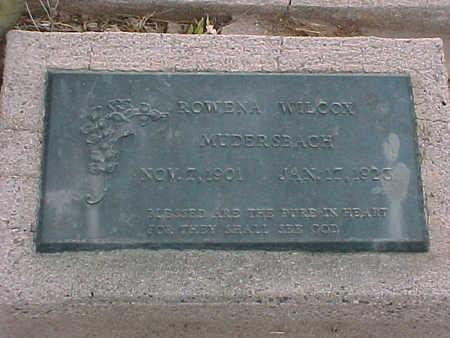 WILCOX MUDERSBACH, ROWENA - Gila County, Arizona | ROWENA WILCOX MUDERSBACH - Arizona Gravestone Photos