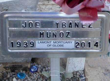 "MUNOZ, JOSEPH Y. ""JOE"" - Gila County, Arizona | JOSEPH Y. ""JOE"" MUNOZ - Arizona Gravestone Photos"