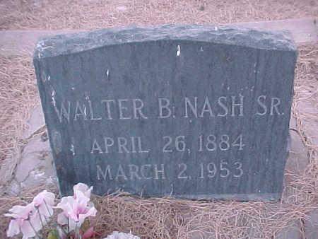 NASH, WALTER  B., SR. - Gila County, Arizona | WALTER  B., SR. NASH - Arizona Gravestone Photos