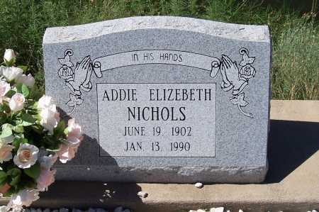NICHOLS, ADDIE - Gila County, Arizona | ADDIE NICHOLS - Arizona Gravestone Photos