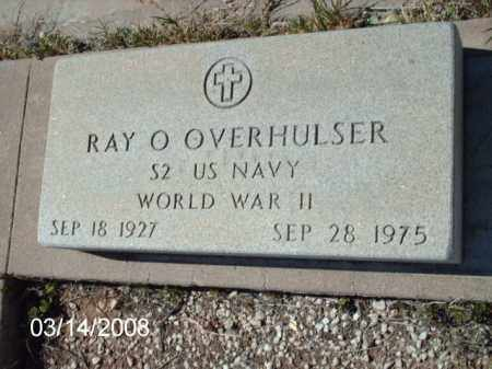 OVERHULSER, RAY - Gila County, Arizona | RAY OVERHULSER - Arizona Gravestone Photos