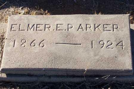 PARKER, ELMER E. - Gila County, Arizona | ELMER E. PARKER - Arizona Gravestone Photos