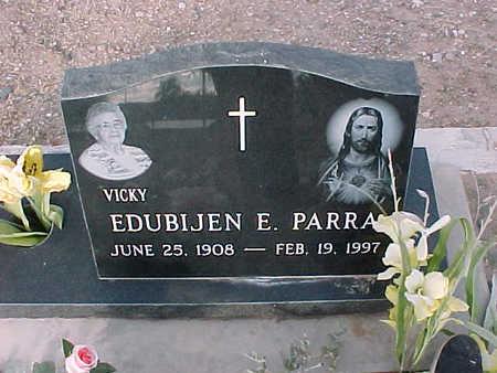 PARRA, EDUBIJEN  E. - Gila County, Arizona | EDUBIJEN  E. PARRA - Arizona Gravestone Photos