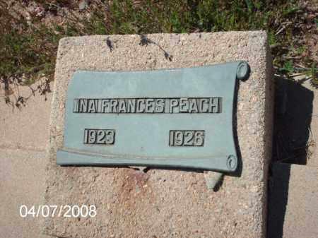 PEACH, INA FRANCES - Gila County, Arizona | INA FRANCES PEACH - Arizona Gravestone Photos