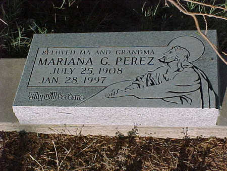 PEREZ, MARIANA  G. - Gila County, Arizona | MARIANA  G. PEREZ - Arizona Gravestone Photos