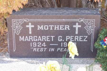 PEREZ, MARGARET G. - Gila County, Arizona | MARGARET G. PEREZ - Arizona Gravestone Photos
