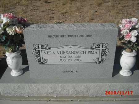 PIMA, VERA VUKSANOVICH - Gila County, Arizona | VERA VUKSANOVICH PIMA - Arizona Gravestone Photos