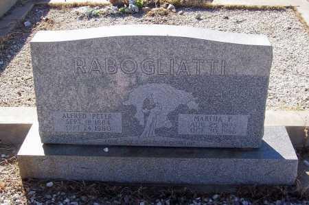 RABOGLIATTI, MARTHA F. - Gila County, Arizona   MARTHA F. RABOGLIATTI - Arizona Gravestone Photos