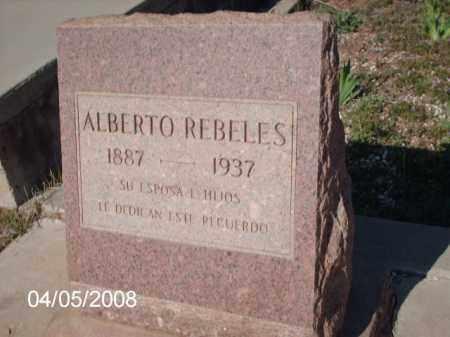 REBELES, ALBERTO - Gila County, Arizona | ALBERTO REBELES - Arizona Gravestone Photos