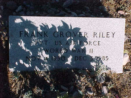 RILEY, FRANK GROVER - Gila County, Arizona   FRANK GROVER RILEY - Arizona Gravestone Photos
