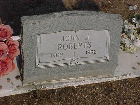 ROBERTS, JOHN  J. - Gila County, Arizona | JOHN  J. ROBERTS - Arizona Gravestone Photos