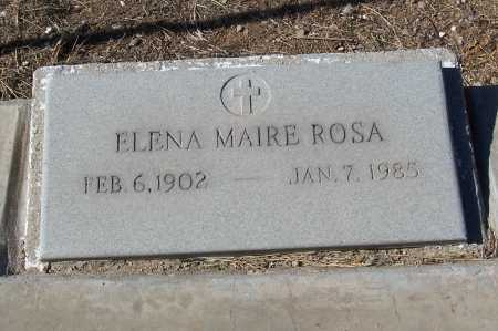 ROSA, ELENA MAIRE - Gila County, Arizona | ELENA MAIRE ROSA - Arizona Gravestone Photos