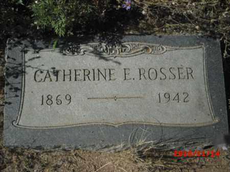 ROSSER, CATHERINE  E. - Gila County, Arizona   CATHERINE  E. ROSSER - Arizona Gravestone Photos