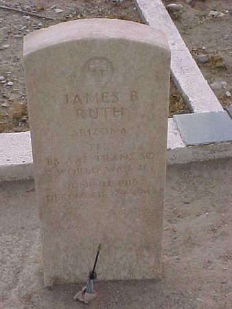 RUTH, JAMES B - Gila County, Arizona | JAMES B RUTH - Arizona Gravestone Photos