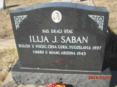 SABAN, ILIJA J. - Gila County, Arizona | ILIJA J. SABAN - Arizona Gravestone Photos