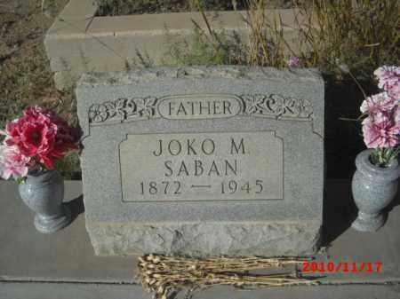 SABAN, JOKO M. - Gila County, Arizona   JOKO M. SABAN - Arizona Gravestone Photos