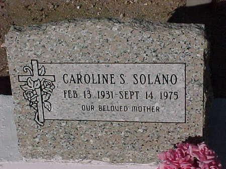 SOLANO, CAROLINE  S. - Gila County, Arizona   CAROLINE  S. SOLANO - Arizona Gravestone Photos